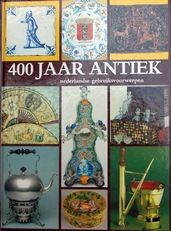 400 Jaar Antiek,Nederlandse gebruiksvoorwerpen