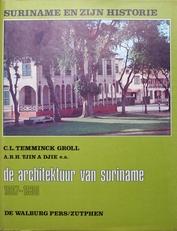 De architectuur van Suriname 1667-1930.