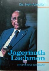Jagernath Lachmon,een politieke biografie.
