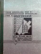 Enige grondslagen v. d. stedebouwkundige ontw. van Den Haag.