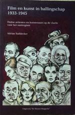 Film en kunst in ballingschap 1933-1945.