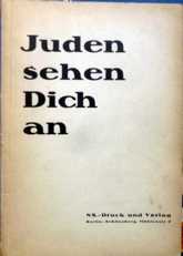 Juden sehen Dich an.(1933).
