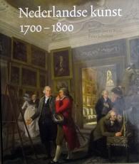 Nederlandse kunst in het Rijksmuseum 1700-1800.