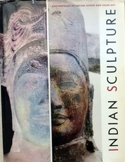 Indian Sculpture,masterpieces of Indian,Khmer and Cham art.