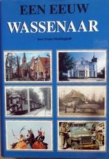 Een eeuw Wassenaar.