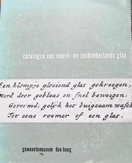 Catalogus van noord- en zuidnederlands glas