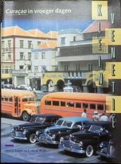 Klein Venetie - Curacao in vroeger dagen.