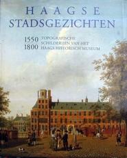 Haagse Stadsgezichten 1550-1800