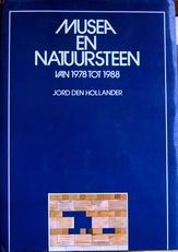 Musea en Natuursteen van 1978 tot 1988