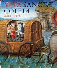 Vita Sanctae Coletae 1381-1447