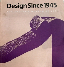 Design since 1945,Philadelphia Museum of Art.
