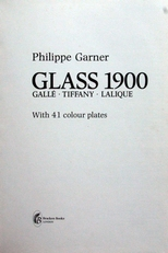 Glass 1900 , Galle-Tiffany- Lalique.