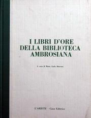 I Libri D'ore Della Biblioteca Ambrosiana