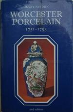 Worcester Porcelain 1751 1793