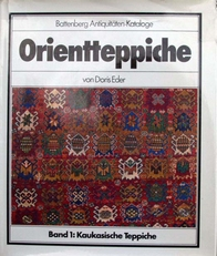 Orientteppiche,Kaukasische Teppiche Band  I.
