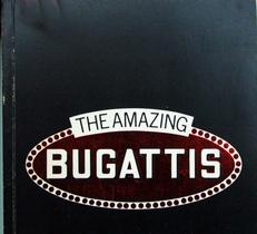 The Amazing Bugattis