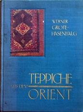 Teppiche aus dem Orient,Ein Kurzer Wegweiser.