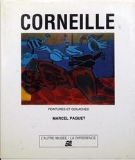 Corneille.Peintures et Gouaches