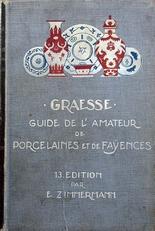 Graesse guide de l'amateur de Porcelaines et de Fayences