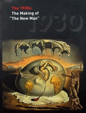 The 1930s ; The Making of