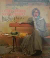 Ottocento / Novecento Italiaanse kunst 1870-1910