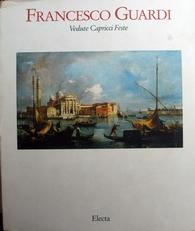Francesco Guardi,Vendute Capricci Feste,Quadri turcheschi.