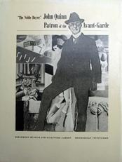 John Quinn, Patron of the Avant-Garde