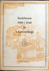 Stedebouw 1900-1940 in s'Gravenhage
