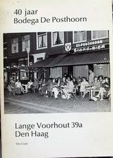40 jaar Bodega De Posthoorn