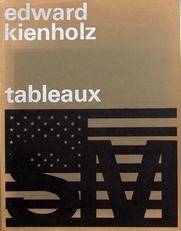 Edward Kienholz Tableaux