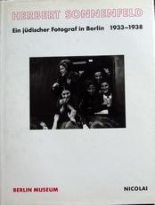 Herbert Sonnenfeld, Judischer Fotograf in Berlin 1933-1938