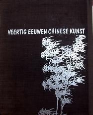 Veertig eeuwen Chinese kunst