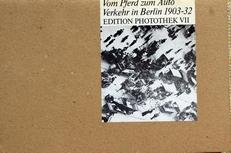 Willy Romer Vom Pferd zum Auto,Berlin 1903-1932
