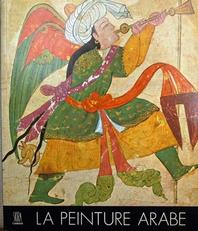 La Peinture Arabe,les tresors de l'Asie