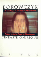 Borowczyk Cineaste Onirique