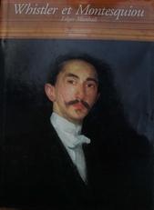 Whistler et Montesquiou