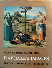 Raphael's Images of justice- humanity- friendship.