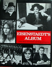 Eisenstaedt's album,50 years of friends and Acquaintances