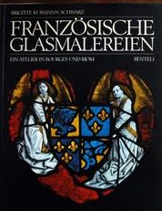 Franzosische Glasmalereien um 1450