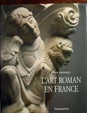 L'Art Roman en France,architecture-sculpture-peinture
