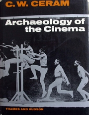 Archaeology of the Cinema