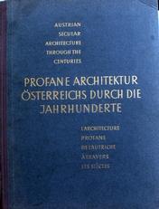 Profane Architektur Osterreichs Durch Die Jahrhunderte.