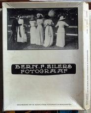 Bern.F. Eilers Fotograaf ,geschiedenis Ned. Fotografie