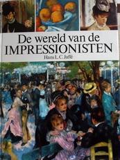 De Wereld van de Impressionisten