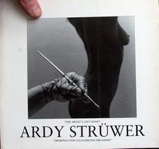 Ardy Struwer ,the artists left hand