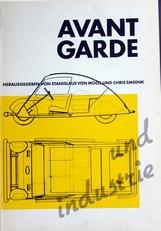 Avant Garde und Industrie.