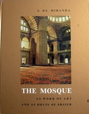 The Mosque,as work of art and as house of prayer