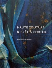 Haute Couture & Pret-a-Porter,mode 1750-2000