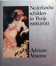 Nederlandse schilders in Parijs 1900-1940