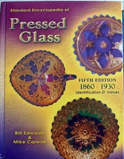 Pressed Glass Standard encylopedia 1860-1930